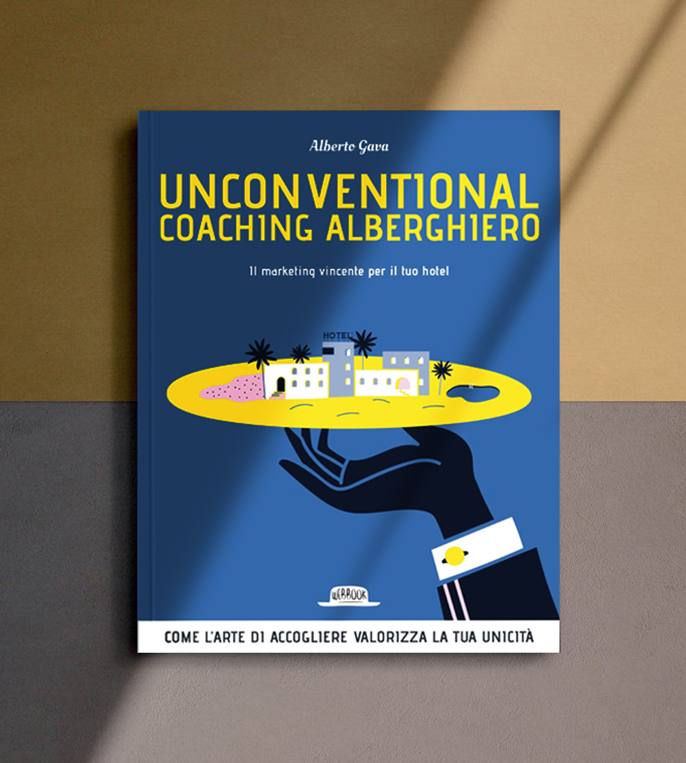 Libro Unconventional Coaching Alberghiero